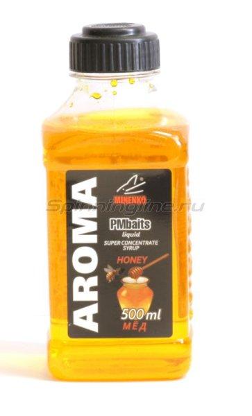Добавка PMBaits Aroma Honey 500мл. -  1