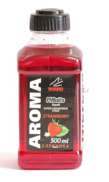 Minenko - Добавка PMBaits Aroma Strawberry 500мл. - фотография 1