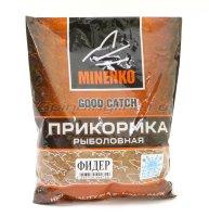 Прикормка Minenko Good Catch Фидер